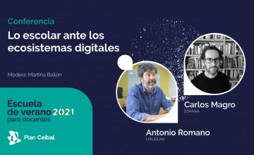 Conferencia: Lo escolar ante los ecosistemas digitales