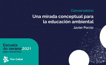 Conversatorio: una mirada conceptual para la educación ambiental
